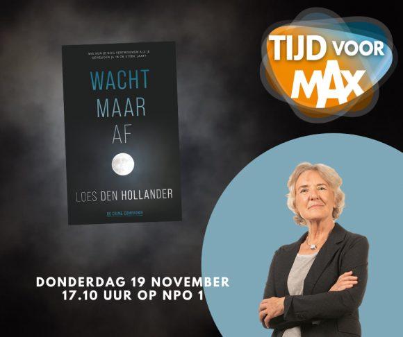 Loes Den Hollander te gast bij Tijd voor Max