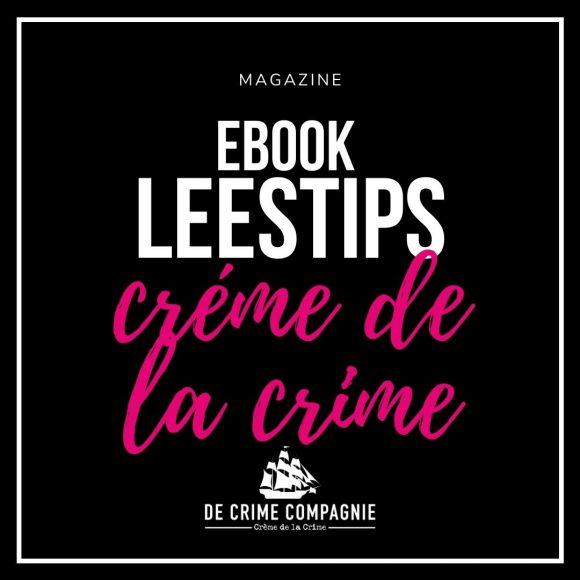 De Crime Compagnie presenteert een magazine met eBook Leestips!